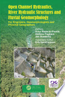 Open Channel Hydraulics  River Hydraulic Structures and Fluvial Geomorphology Book