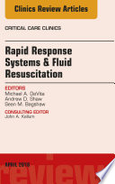 Rapid Response Systems/Fluid Resuscitation, An Issue of Critical Care Clinics, E-Book