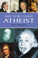 How to be a Good Atheist