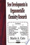 New Developments in Organometallic Chemistry Research