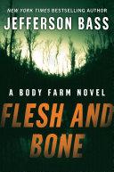 Flesh and Bone