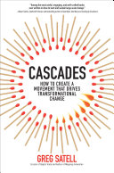 Cascades: How to Create a Movement that Drives Transformational Change Pdf/ePub eBook
