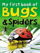 My First Book of Bugs & Spiders