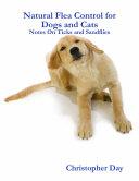 Natural Flea Control for Dogs and Cats  Notes On Ticks and Sandflies