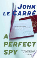 """A Perfect Spy"" by John le Carre, John Le Carré"