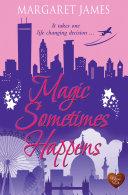 Magic Sometimes Happens (Choc Lit)