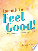 Commit to Feel Good  Book