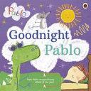 Pablo  Goodnight Pablo