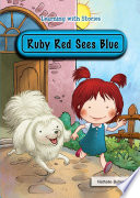 Ruby Red Sees Blue