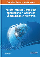 Nature Inspired Computing Applications in Advanced Communication Networks