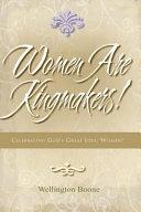 Women Are Kingmakers