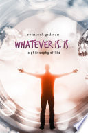 Whatever Is Is