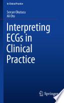 Interpreting ECGs in Clinical Practice Book