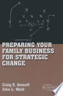 Preparing Your Family Business for Strategic Change