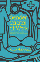 Gender Capital at Work