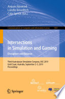 Intersections in Simulation and Gaming  Disruption and Balance