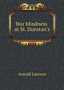 Pdf War blindness at St. Dunstan's Telecharger