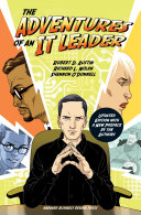 The Adventures of an IT Leader  Updated Edition with a New Preface by the Authors