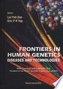 Frontiers in Human Genetics