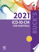Buck s 2021 ICD 10 CM for Hospitals   E Book