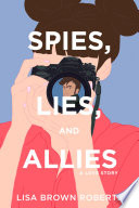 Read Online Spies, Lies, and Allies: A Love Story For Free