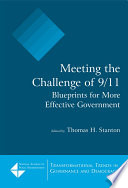Meeting The Challenge Of 9 11 Blueprints For More Effective Government