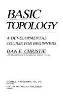 Basic topology: a developmental course for beginners - Dan
