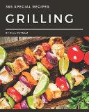 365 Special Grilling Recipes