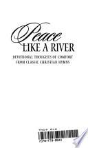 Peace Like A River (Hb)