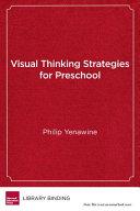 Visual Thinking Strategies For Preschool Book PDF