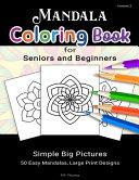 Mandala Coloring Book for Seniors and Beginners  Volume 2