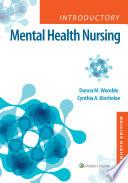 """Introductory Mental Health Nursing"" by Donna Womble, Cynthia Kincheloe"