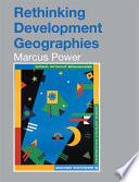 Rethinking Development Geographies