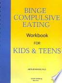 Binge Compulsive Eating Workbook For Kids And Teens Book PDF