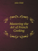 Pdf Mastering the Art of French Cooking