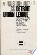 A Brief History Of The Detroit Urban League And Description Of The League S Papers In The Michigan Historical Collections