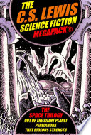 The C S  Lewis Science Fiction MEGAPACK   Book