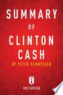 Clinton Cash  : by Peter Schweizer | Summary & Analysis