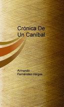 Crónicas De Un Caníbal [Pdf/ePub] eBook