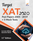 """Target XAT 2020 (Past Papers 2005 2019 + 5 Mock Tests) 11th Edition"" by Disha Experts"