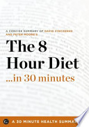 The 8-Hour Diet...in 30 Minutes