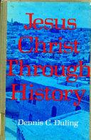 Jesus Christ Through History Book
