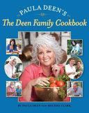 Paula Deen s The Deen Family Cookbook Book