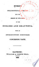 """""""Burke's Philosophical Inquiry Into the Origin of Our Ideas of the Sublime and Beautiful: With an Introductory Discourse Concerning Taste"""" by Edmund Burke"""