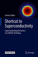 Shortcut to Superconductivity