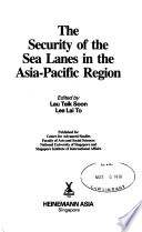 The Security of the Sea Lanes in the Asia-Pacific Region