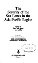 The Security of the Sea Lanes in the Asia Pacific Region