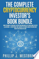 The Complete Cryptocurrency Investor's Book Bundle