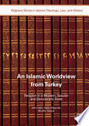 An Islamic Worldview from Turkey