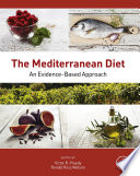 """The Mediterranean Diet: An Evidence-Based Approach"" by Victor R. Preedy, Ronald Ross Watson"